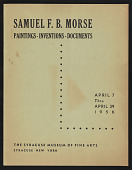 view Catalog for an exhibition of Samuel F. B. Morse at the Syracuse Museum of Fine Arts digital asset number 1