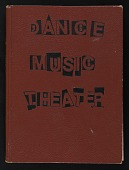 """view Notebook, """"Dance, Music, Theater; Major Lists, Signs, Concepts, and Imaginary Universe"""" digital asset: Notebook, """"Dance, Music, Theater; Major Lists, Signs, Concepts, and Imaginary Universe"""""""