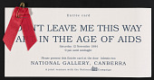 view <em>Don't Leave Me This Way: Art in the Age of AIDS</em> exhibition invitation with entreé card digital asset number 1