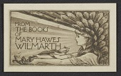 view Bookplate for Mary Hawes Wilmarth digital asset number 1