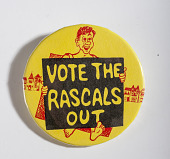 """view Pinback Button, """"Vote the Rascals Out"""" digital asset number 1"""