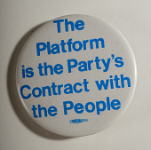 view Pinback Button, Presidential Campaign Platform digital asset number 1