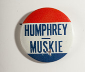 view Pinback Button, Humphrey-Muskie Presidential Campaign digital asset number 1