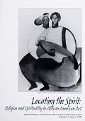 view Locating the Spirit: Religion and Spirituality in African American Art exhibition records digital asset: Locating the Spirit: Religion and Spirituality in African American Art exhibition records