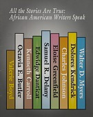 view All the Stories Are True: African American Writers Speak exhibition records digital asset: All the Stories Are True cover