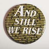 "view ""And Still We Rise"" Pinback Button digital asset number 1"