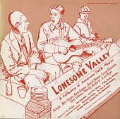 view Lonesome valley : A collection of American Folk Music [sound recording] digital asset number 1