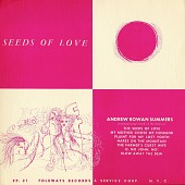 view Seeds of love [sound recording] / Andrew Rowan Summers digital asset number 1