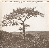 view Bay State ballads [sound recording] / sung by Paul Clayton digital asset number 1