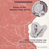 view Minnesota statehood centennial album [sound recording] / conceived and sung by Gene Bluestein digital asset number 1