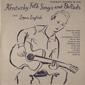 view Kentucky folk songs and ballads [sound recording] / sung by Logan English digital asset number 1