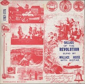 view Ballads of the American Revolution [sound recording] : 1767-1781 / sung by Wallace House digital asset number 1