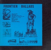 view Frontier ballads. Vol. 2 [sound recording] : the settlers / sung by Pete Seeger digital asset number 1