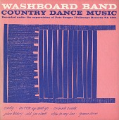 view Washboard Band: Country Dance Music [sound recording] / Recorded under the supervision of Pete Seeger digital asset number 1