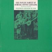 view The Poplin Family of Sumter, South Carolina [sound recording] digital asset number 1