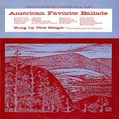 view American favorite ballads. [Vol. 1] [sound recording] / sung by Pete Seeger digital asset number 1