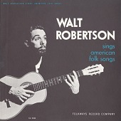 view Walt Robertson Sings American Folk Songs [sound recording] digital asset number 1