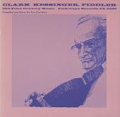view Clark Kessinger, fiddler [sound recording] digital asset number 1