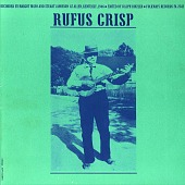 view Rufus Crisp [sound recording] / recorded by Margot Mayo and Stuart Jamieson digital asset number 1