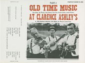 view Old time music at Clarence Ashley's Part 2 [sound recording] / recorded by Eugene Earl, Ralph Rinzler, and Mike Seeger digital asset number 1