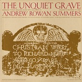 view The unquiet grave : American tragic ballads sung with dulcimer [sound recording] / Andrew Rowan Summers digital asset number 1