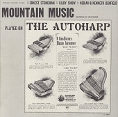 view Mountain music played on the autoharp [sound recording] / recorded by Mike Seeger digital asset number 1