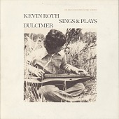 view Kevin Roth sings and plays dulcimer [sound recording] digital asset number 1