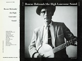 view The high lonesome sound [sound recording] / by Roscoe Holcomb digital asset number 1