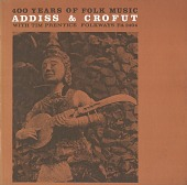 view 400 years of folk music [sound recording] / Addis and Crofut with Time Prentice digital asset number 1