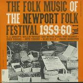view The Folk Music of the Newport Folk Festival [1959-1960] Vol. 1 [sound recording] digital asset number 1