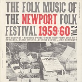 view The folk music of the Newport Folk Festival [1959-1960]. Vol 2 [sound recording] digital asset number 1