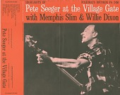 view Pete Seeger at the Village Gate [sound recording] / with Memphis Slim and Wee Willie Dixon digital asset number 1
