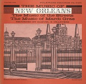 view The music of New Orleans. Vol. 1 [sound recording] : the music of the streets, the music of Mardi Gras / recorded by Samuel B. Charters digital asset number 1