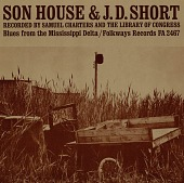 view Son House and J.D. Short [sound recording] : blues from the Mississippi Delta digital asset number 1