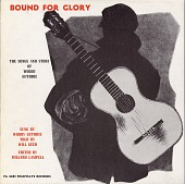 view Bound for glory [sound recording] : the songs and stories by Woody Guthrie / sung by Woody Guthrie ; told by Will Geer digital asset number 1