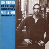 view Iron Mountain and other songs [sound recording] / composed and sung by Peter La Farge digital asset number 1