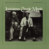 view Louisiana Creole music [sound recording] / recorded and annotated by Gérard Dôle digital asset number 1