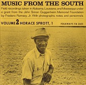 view Music from the South. Vol. 2 [sound recording] : Horace Sprott, 1 / recordings taken ... by Frederic Ramsey, Jr digital asset number 1