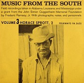 view Music from the South. Vol. 3 [sound recording] : Horace Sprott, 2 / recordings taken by Frederic Ramsey, Jr digital asset number 1