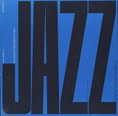view Jazz. Vol. 11 [sound recording] : addenda / edited by Frederic Ramsey, Jr digital asset number 1