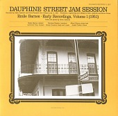 view Emile Barnes: early recordings. Vol. 1 (1951) [sound recording] : Dauphine Street jam session digital asset number 1