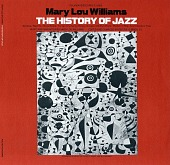view The history of jazz [sound recording] / music and narration by Mary Lou Williams digital asset number 1