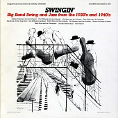 view Swingin' [sound recording] : big band swing and jazz from the 1930s and 1940s / compiled and annotated by Samuel Charters digital asset number 1