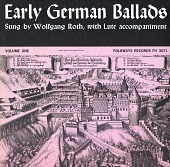 view Early German ballads. Vol. 1 [1280-1619] [sound recording] / sung by Wolfgang Roth digital asset number 1