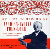 view Canadian-Indian folk-lore [sound recording] : an autobiography / by Dr. Marius C. Barbeau digital asset number 1