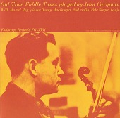 view Old time fiddle tunes [sound recording] / played by Jean Carignan digital asset number 1