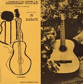 view American guitar [sound recording] : 19 songs in 8 folk styles / played and sung by Ed Badeaux digital asset number 1