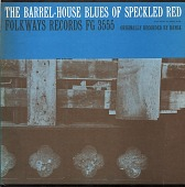 view The barrel-house blues of Speckled Red [sound recording] digital asset number 1