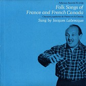 view Chansons populaire de France et du Canada [sound recording] : Folk songs of French Canada / sung by Jacques Labrecque digital asset number 1