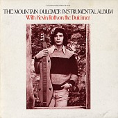 view The mountain dulcimer instrumental album [sound recording] / with Kevin Roth on the dulcimer digital asset number 1